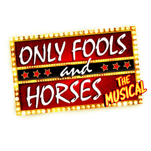 ONLY FOOLS AND HORSES IS BACK – AND THIS TIME IT'S MUSICAL!